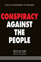 Conspiracy Against the People: Local Government in Trinidad and Tobago