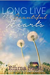 Long Live the Beautiful Hearts (Beautiful Hearts Duet Book 2) Kindle Edition