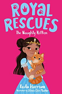 Royal Rescues: The Naughty Kitten