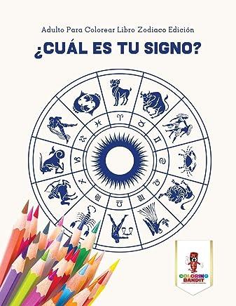 Adulto Para Colorear Libro Zodiaco Edición (Spanish Edition
