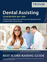Dental Assisting Exam Review 2019-2020: CDA Test Prep Study Guide and Practice Test Questions for the Certified Dental Assistant Exam