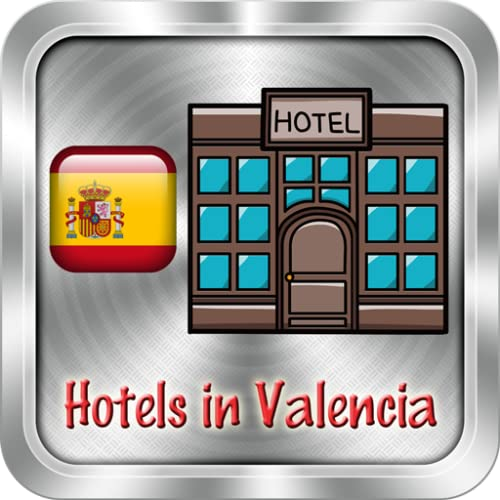 Hotels in Valencia, Spain
