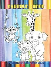 FARBIGE TIERE - Malbuch Für Kinder (German Edition)