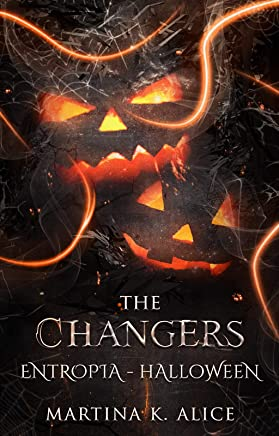 The Changers: Entropia - Halloween