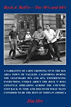 Rock n' Roll'n - The 50's and 60's (Rock & Roll Lifestyles - The 50's and 60's)
