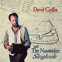 David Coffin & The Nantucket Sleighride