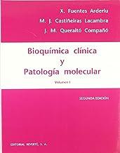 Bioquímica clínica y patología molecular. I