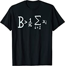 Be Greater Than Average T-Shirt, Funny Math T-Shirt