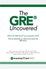 GRE Uncovered (Manhattan Prep GRE Strategy Guides) Kindle Edition