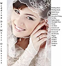 Mendelssohn, Wagner, Pachelbel, Schubert, J.S. Bach, Beethoven & Vivaldi: Wedding Music: Wedding March, Bridal Chorus, Canon in D, Air on the G String, For Elise, Turkish March, Moonlight Piano Sonata, Ave Maria, Concerto and Revisitations of Canon in D