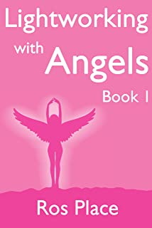 Lightworking with Angels Book 1 (English Edition)