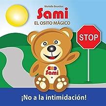 SAMI EL OSITO MÁGICO:  No a la intimidación!: (Full-Color Edition) (Spanish Edition)
