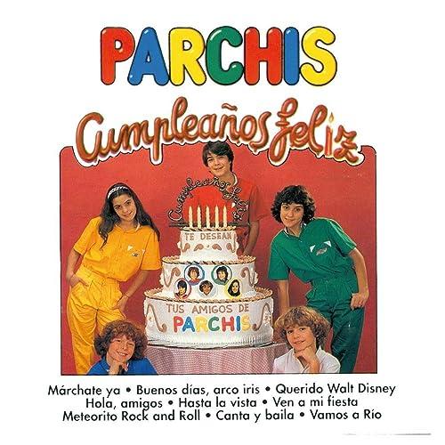 Parchís - Cumpleaños feliz - Amazon.com Music