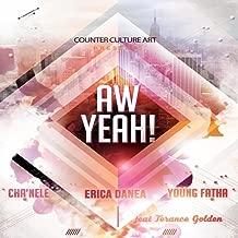 Aw Yeah (feat. Terance Golden & Cha'nele)