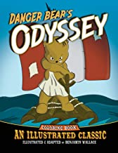 Danger Bear's Odyssey: An Illustrated Classic Coloring Book