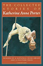 The Collected Stories of Katherine Anne Porter