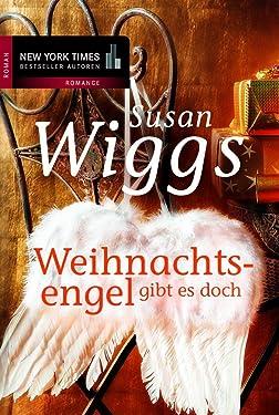 Weihnachtsengel gibt es doch (New York Times Bestseller Autoren: Romance) (German Edition)