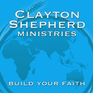 Clayton Shepherd Ministries