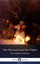 One Thousand and One Nights - Complete Arabian Nights Collection (Delphi Classics) (Series Six Book 12)