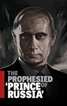 The Prophesied 'Prince of Russia'