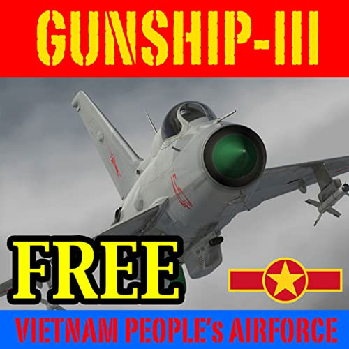 Gunship III - Combat Flight Simulator - V.P.A.F - FREE