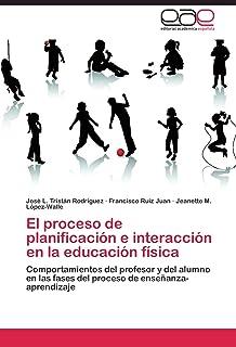 El proceso de planificación e interacción en la educación física: Comportamientos del profesor y del
