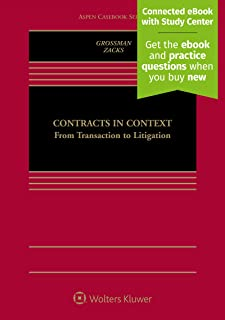 Contracts in Context: From Transaction to Litigation [Connected eBook with Study Center]