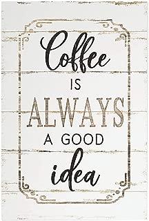 The Bridge Collection 'Coffee is Always a Good Idea' Birchwood Wall Sign