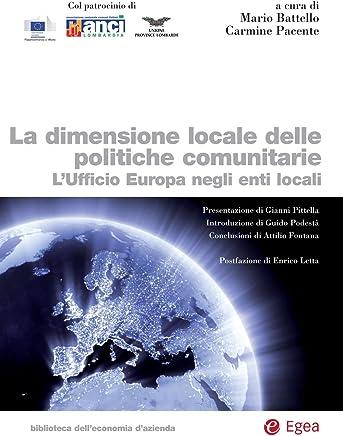 La dimensione locale delle politiche comunitarie: Lufficio Europa negli enti locali