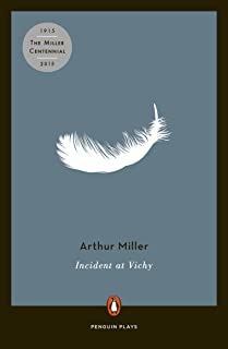 Incident at Vichy: A Play (Penguin Plays)
