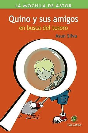 Quino y sus amigos en busca del tesoro (La Mochila de Astor. Serie Verde