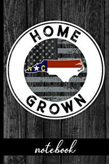 Home Grown - Notebook: North Carolina Native Quote With NC State & American Flags & Rustic Wood Graphic Cover Design - Sho...