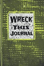 Wreck this journal: Wreck this journal for girls, burn after writing journal, destroy this journal, Wreck this journal for...