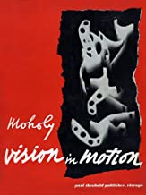 Vision in Motion