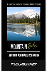 Mountain Quotes: A Book Of Actionable Inspiration Paperback