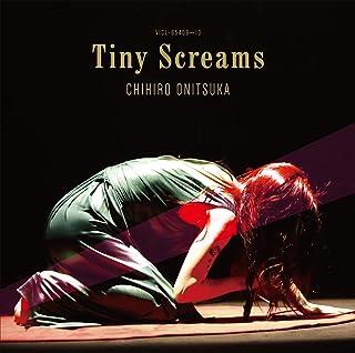 【Amazon.co.jp限定】Tiny Screams [通常盤] [2CD] (Amazon.co.jp限定特典 : メガジャケ 付)