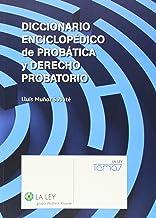 Diccionario enciclopédico de probática y derecho probatorio (Temas La Ley)