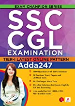 SSC CGL EXAMINATION: Tier-1 Latest Online Pattern (Available with 50 Practice Sets)