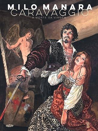 Caravaggio. A Morte da Virgem