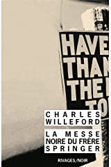 La messe noire du frère springer (Rivages noir (poche)) (French Edition) Mass Market Paperback