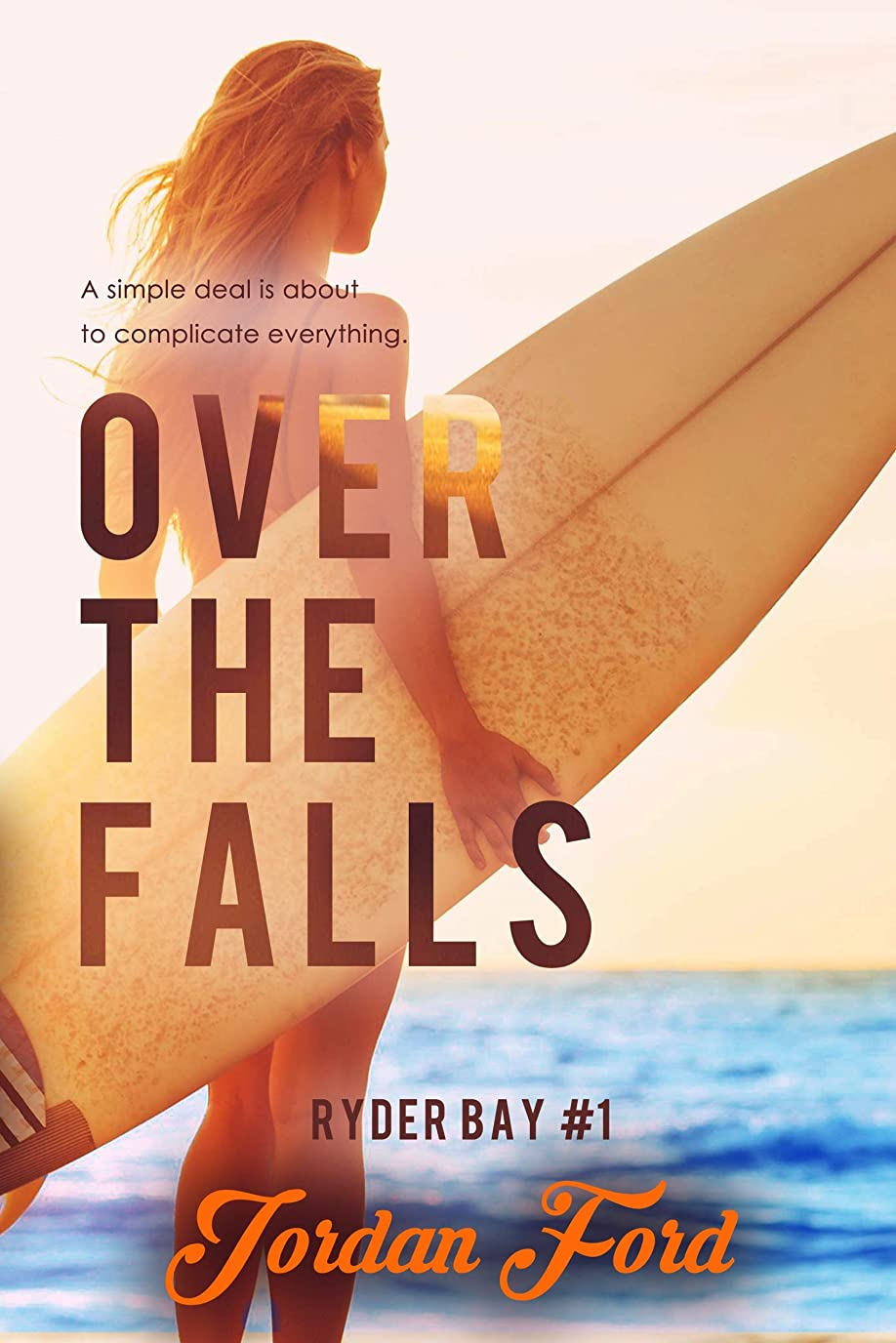 推進電球降雨Over the Falls (Ryder Bay Book 1) (English Edition)