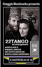 22TANGO, An Arrangement: Chapter 10 of 16