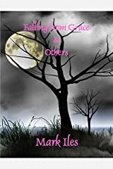 Falling From Grace & Others Kindle Edition