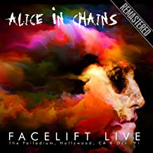 Facelift Live: The Palladium, Hollywood, CA 6 Oct '91 Remastered
