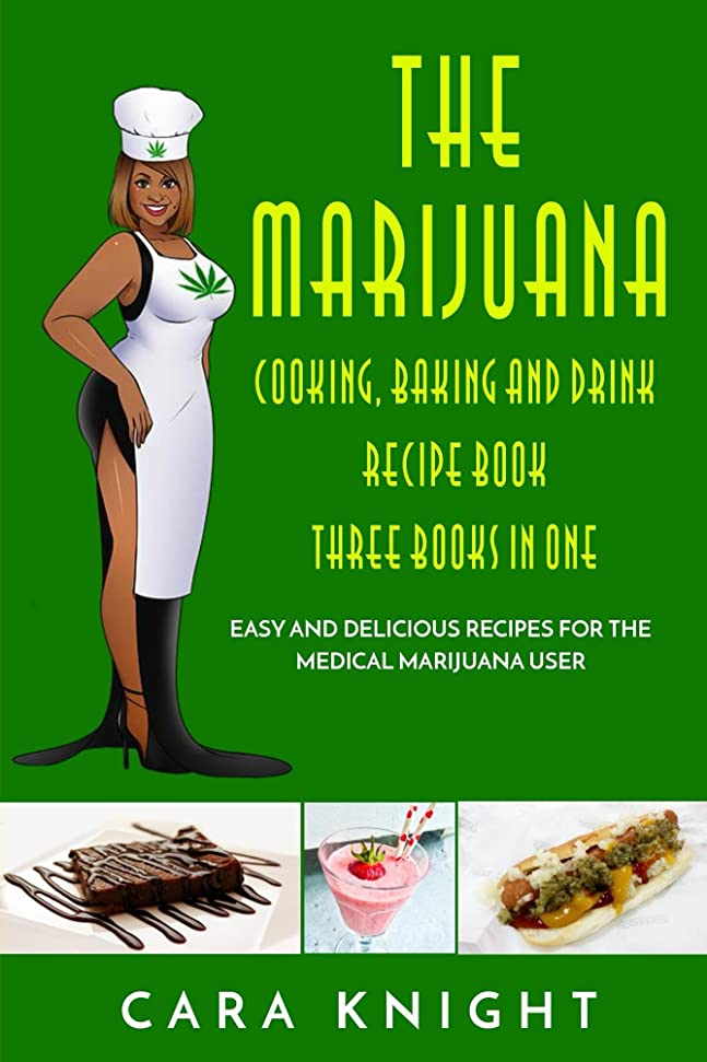 The Marijuana Cookbook: Cooking, Baking and Drink Recipe Book Three Books in One (English Edition)