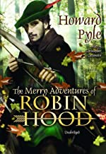 The Merry Adventures of Robin Hood Illustrated (English Edition)
