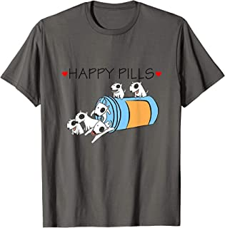 Happy Pills Bull Terrier Funny Tees Gift For Dog Lovers T-Sh T-Shirt