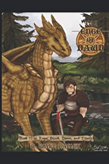 The Edge of Dawn: Book II of Royal Blood, Dawn, and Thistle