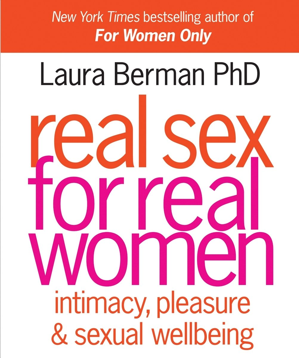 Image OfReal Sex For Real Women: Intimacy, Pleasure, And Sexual Wellbeing