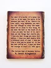 F. Scott Fitzgerald Live Edge Wood Sign - 'It's Never Too Late' Benjamin Button Quote on Rustic Wood
